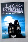 La casa infernal / Richard Matheson