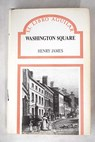 Washington Square / Henry James