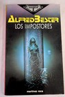 Los impostores / Alfred Bester