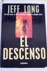 El descenso / Jeff Long