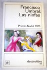 Las ninfas / Francisco Umbral