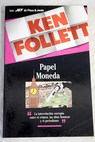 Papel moneda / Ken Follett
