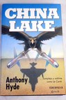 China Lake / Anthony Hyde