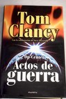 Op center actos de guerra / Tom Clancy