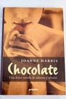 Chocolate / Joanne Harris