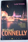 Luna funesta / Michael Connelly