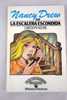 La escalera escondida / Carolyn Keene