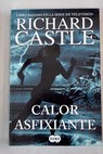 Calor asfixiante / Richard Castle