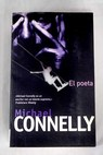 El poeta / Michael Connelly