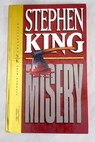 Misery / Stephen King