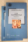 L A confidencial / James Ellroy