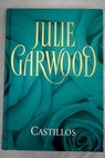 Castillos / Julie Garwood