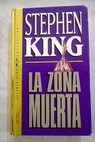 La zona muerta / Stephen King