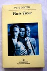 Paris Trout / Pete Dexter