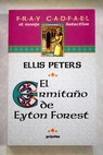 El ermitaño de Eyton Forest / Ellis Peters