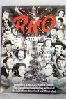 The RKO story / Jewell Richard B Harbin Vernon