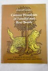 Curious Woodcuts of Fanciful and Real Beasts / Konrad Gesner