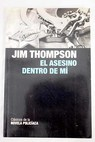 El asesino dentro de mí / Jim Thompson