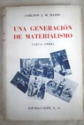 Una generación de materialismo 1871 1900 / Carlton Joseph Huntley Hayes