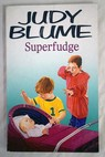 Superfudge / Judy Blume