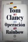 Operación Rainbow / Tom Clancy