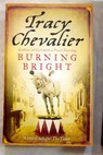 Burning bright / Tracy Chevalier