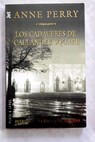 Los cadáveres de Callander Square / Anne Perry