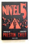 Nivel 5 / Douglas J Preston