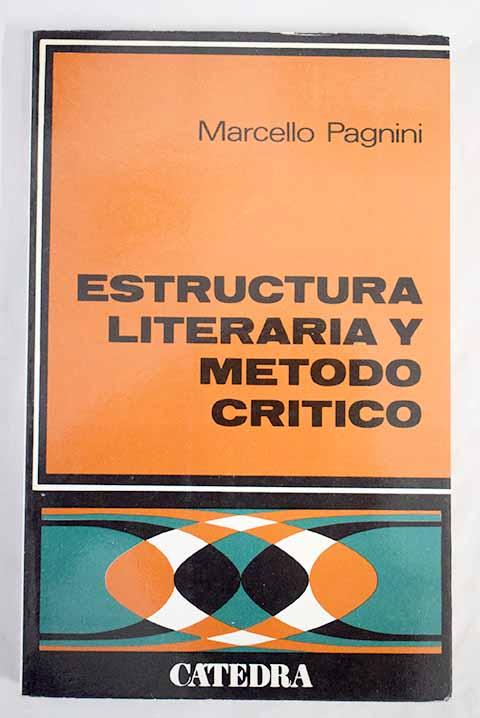 Estructura Literaria Y Metodo Critico Marcello Pagnini