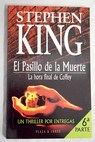 La hora final de Coffey / Stephen King