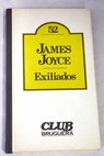 Exiliados / James Joyce
