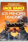 Los príncipes demonio / Jack Vance