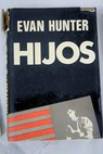 Hijos / Evan Hunter