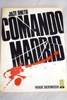 Comando Madrid / Jose Oneto