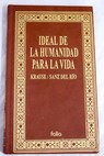 Ideal de la humanidad para la vida / Karl Christian Friedrich Krause