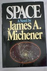 Space / James A Michener