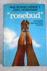 Rosebud / Paul Bonnecarrère