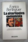 La alternativa comunista / Enrico Berlinguer