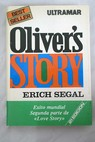 Oliver s Story / Erich Segal