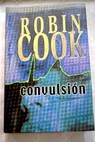 Convulsion / Robin Cook