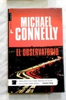 El observatorio / Michael Connelly