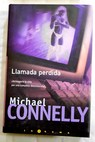 Llamada perdida / Michael Connelly