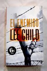 El enemigo / Lee Child