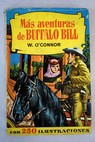 Más aventuras de Buffalo Bill / O Connor W