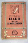 El club de los incomprendidos / G K Chesterton