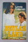 Beulah Land / William Laurenco Coleman
