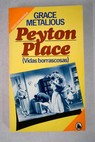 Peyton Place / Grace Metalious