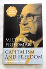 Capitalism and freedom / Friedman Milton Friedman Rose D