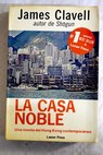 Casa noble / James Clavell