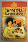Domina / Barbara Wood